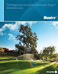 Catalogue des produits d'arrosage de golf