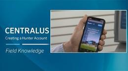Centralus: Creating a Hunter Account, Setup Process