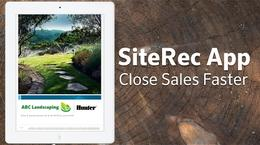Close Sales Faster with SiteRec App