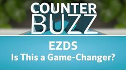Counter Buzz: EZDS. Is This a Game-Changer?