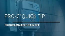 Pro-C Advanced: 05, Programmable Rain Off
