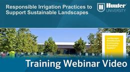 Responsible Irrigation Practices to Support a Sustainable Landscape