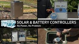 Solar and Battery-Operated Controllers: No Power, No Problem.